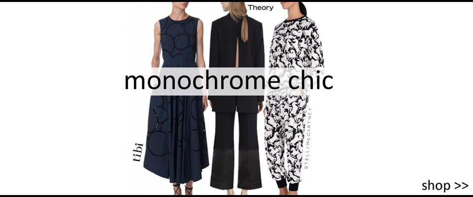 Must Have Monochrome Chic Theory, Joseph, Stella McCartney