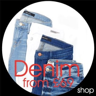 Designer Denim From £69 Shop Must have Jeans from J Brand, Citizens, Hudson