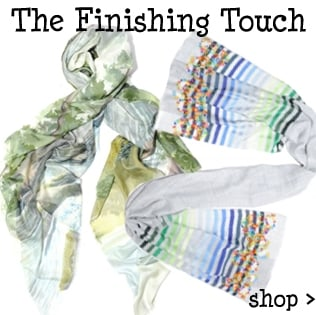 The Finishing Touch with designers you love, silk scarves, pashminas