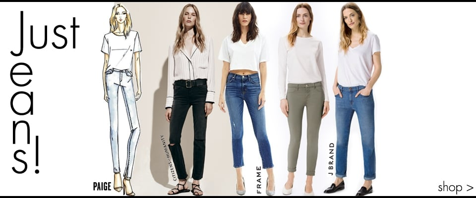 Just Jeans From Designers You Love, Frame, Citizens Of Humanity, Paige, J Brand