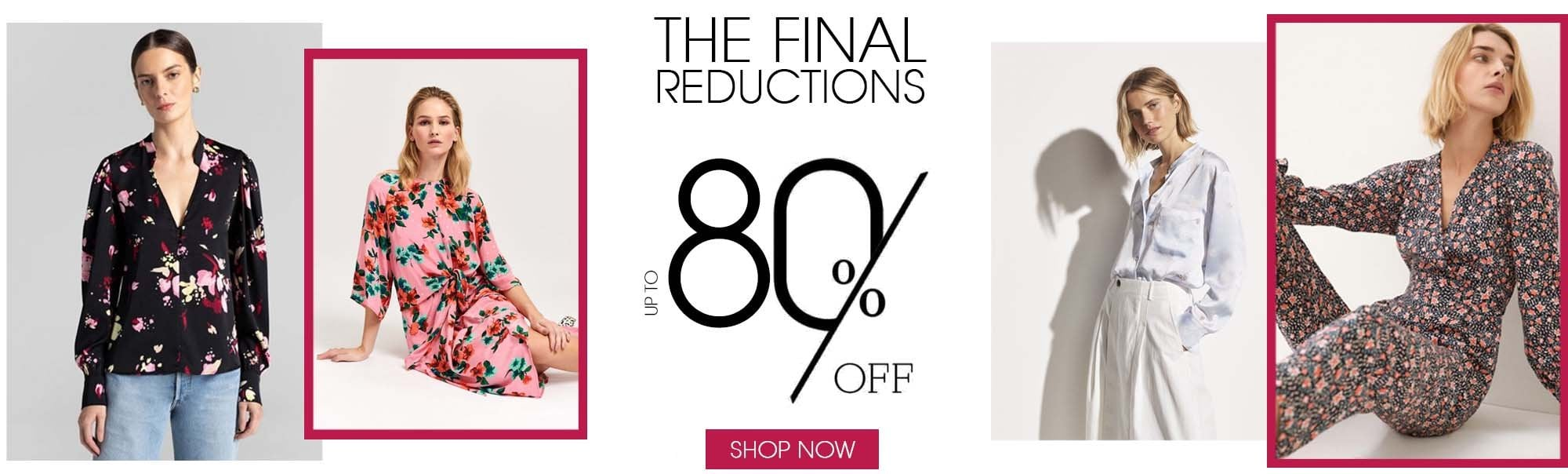Further Reductions Up To 80% OFF